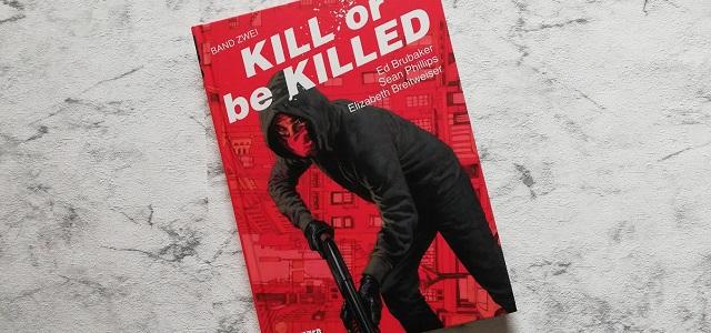 Kill or be Killed 2