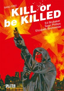Kill or be killed 3, Splitter Verlag