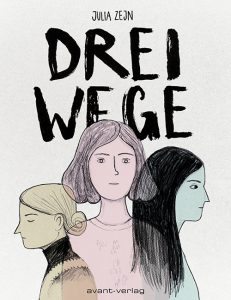 Drei Wege, Avant-Verlag