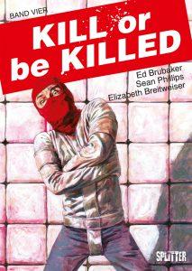 Kill or bei Killed 4, Splitter Verlag