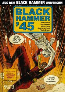 Black Hammer 45, Splitter Verlag